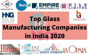 Top Glass Manufacturing Companies in India 2020